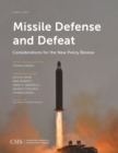 Image for Missile Defense and Defeat : Considerations for the New Policy Review