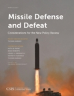 Image for Missile defense and defeat: considerations for the new policy review
