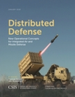 Image for Distributed Defense : New Operational Concepts for Integrated Air and Missile Defense