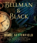 Image for Bellman & Black : A Ghost Story