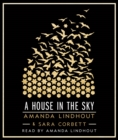 Image for A House in the Sky : A Memoir