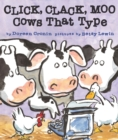 Image for Click, Clack, Moo : Cows That Type