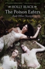 Image for The Poison Eaters : And Other Stories