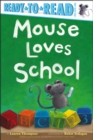 Image for Mouse Loves School