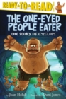 Image for The One-Eyed People Eater : The Story of Cyclops