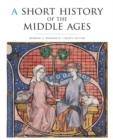 Image for A Short History of the Middle Ages, Fourth Edition