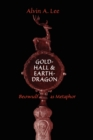 Image for Gold-Hall and Earth-Dragon : 'Beowulf' as Metaphor