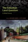 Image for Suburban Land Question: A Global Survey