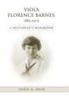 Image for Viola Florence Barnes, 1885-1979: A Historian's Biography