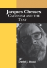 Image for Jacques Chessex: Calvinism and the Text