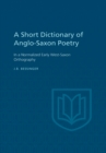 Image for Short Dictionary of Anglo-Saxon Poetry
