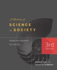 Image for A History of Science in Society : From Philosophy to Utility