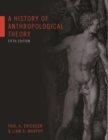 Image for A History of Anthropological Theory, Fifth Edition