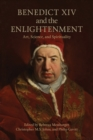 Image for Benedict XIV and the Enlightenment : Art, Science, and Spirituality
