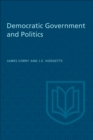 Image for Democratic Government and Politics: Third Revised Edition