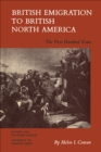 Image for British Emigration to British North America: The First Hundred Years (Revised and Enlarged Edition)