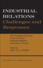 Image for Industrial Relations: Challenges and Responses