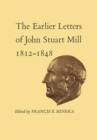 Image for Earlier Letters of John Stuart Mill 1812-1848: Volumes XII-XIII