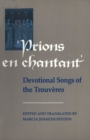 Image for Prions en Chantant: Devotional Songs of the Trouveres