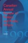 Image for Canadian Annual Review of Politics and Public Affairs 1999