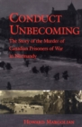 Image for Conduct Unbecoming: The Story of the Murder of Canadian Prisoners of War in Normandy
