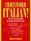 Image for Crossword Italian!: Have Fun Learning Italian by Solving Crossword Puzzles