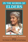 Image for In the Words of Elders: Aboriginal Cultures in Transition