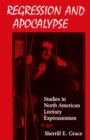 Image for Regression and Apocalypse: Studies in North American Literary Expressionism