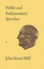 Image for Public and Parliamentary Speeches: Volumes XXVIII-XXIX