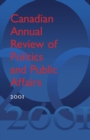 Image for Canadian Annual Review of Politics and Public Affairs, 2001