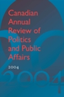 Image for Canadian Annual Review of Politics and Public Affairs 2004