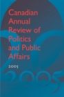 Image for Canadian Annual Review of Politics and Public Affairs, 2005