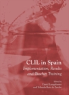 Image for CLIL in Spain  : implementation, results and teacher training