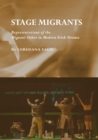 Image for Stage migrants: representations of the migrant other in modern Irish drama