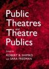 Image for Public theatres and theatre publics