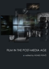 Image for Film in the post-media age