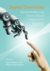Image for Digital diversities  : social media and intercultural experience