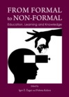 Image for From formal to non-formal: education, learning and knowledge
