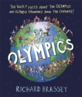 Image for The story of the Olympics  : the wacky facts about the Olympics and Olympic champions down the centuries