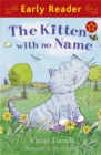 Image for The kitten with no name