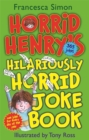 Image for Horrid Henry's hilariously horrid joke book