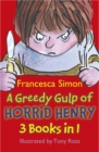 Image for A greedy gulp of Horrid Henry