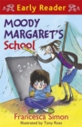 Image for Moody Margaret's school