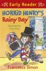 Image for Horrid Henry's rainy day