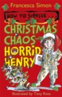 Image for How to survive - Christmas chaos with Horrid Henry