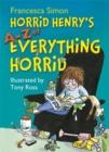 Image for Horrid Henry's A-Z of everything horrid