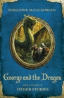Image for George and the dragon and a world of other stories