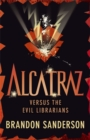 Image for Alcatraz versus the evil Librarians