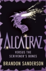 Image for Alcatraz versus the scrivener's bones