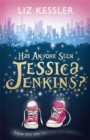 Image for Has anyone seen Jessica Jenkins?